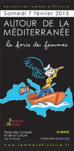 Femmes d'Histoire : rencontres « Autour de la méditérranée »